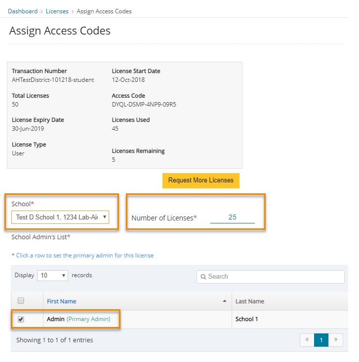 Select School, enter number of licenses, make sure admin is selected